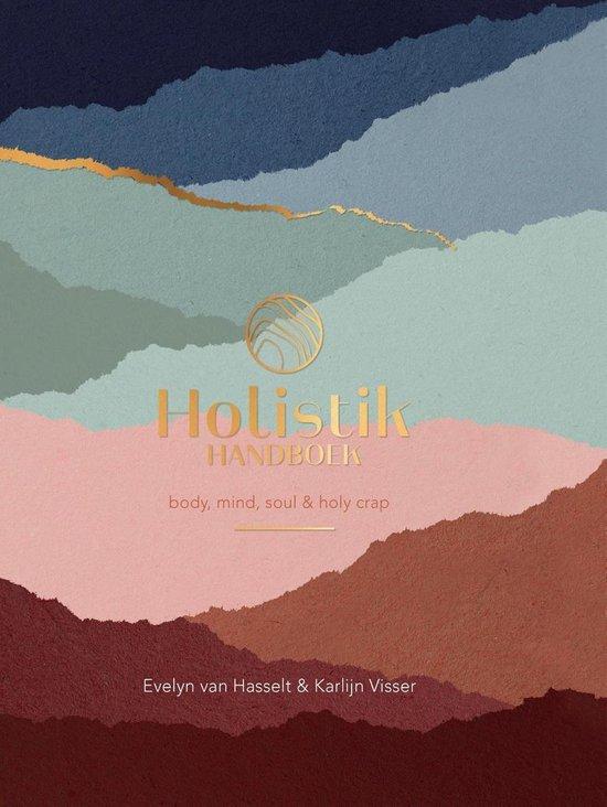 Boek cover Holistik Handboek van Evelyn van Hasselt & Karlijn Vis (Onbekend)
