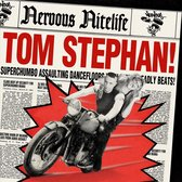 Nervous Nitelife Tom Stephan