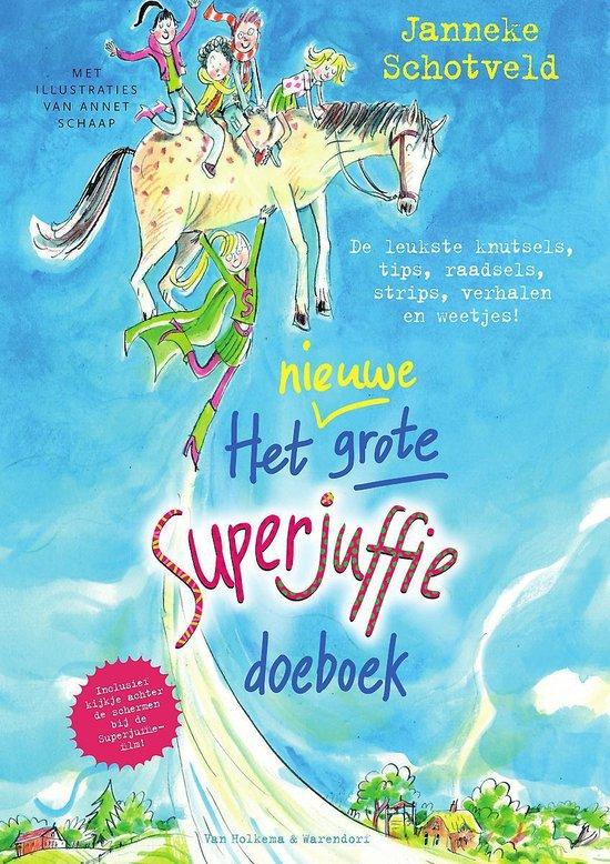 Superjuffie - Het nieuwe grote Superjuffie doeboek - Janneke Schotveld |