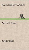 Aus Halb-Asien - Zweiter Band