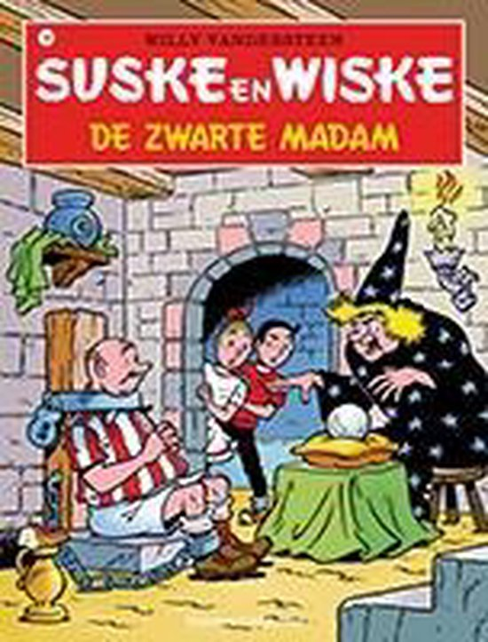 Suske en Wiske 140 de zwarte madam - Willy Vandersteen | Readingchampions.org.uk