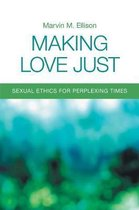 Making Love Just