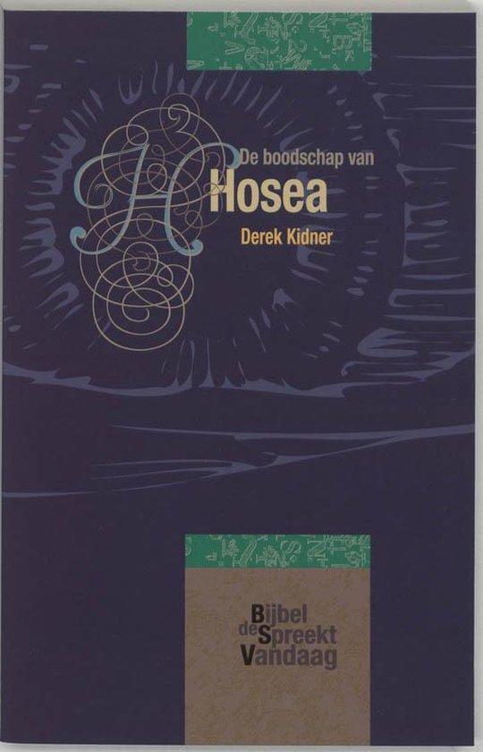 De Bijbel spreekt vandaag - De boodschap van Hosea - D. Kidner |