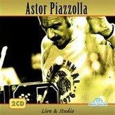 Astor Piazolla - Live & Studio