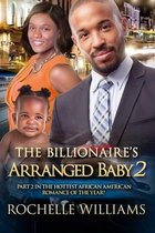 The Billionaire's Arranged Baby 2