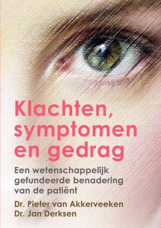 Klachten, symptomen en gedrag - Pieter F van Akkerveeken Jan J L Derksen | Fthsonline.com