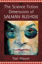 The Science Fiction Dimensions of Salman Rushdie