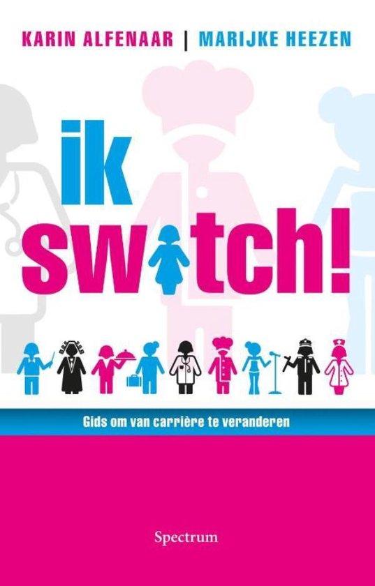 Ik switch! - Karin Alfenaar pdf epub