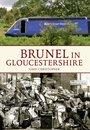 Brunel in Gloucestershire