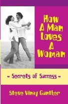 How A Man Loves A Woman