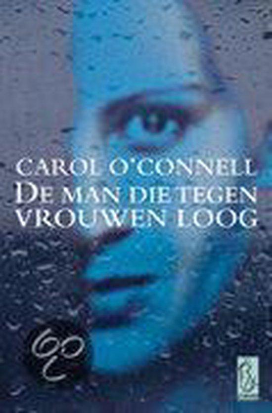 Cover van het boek 'De man die tegen vrouwen loog' van Carol O'Connell