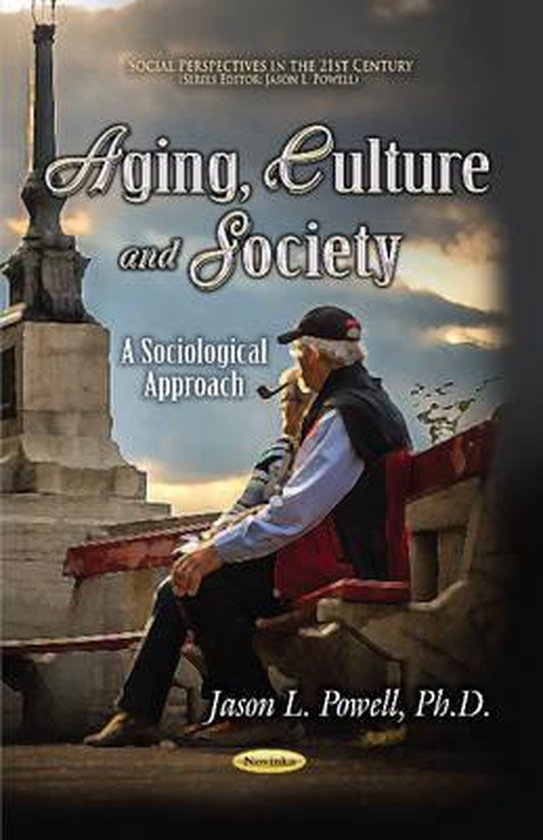 Aging, Culture & Society