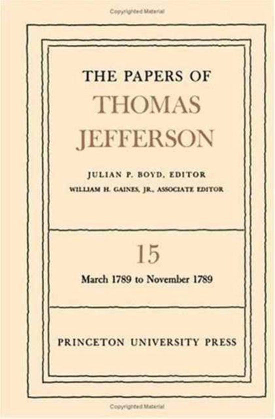 The Papers of Thomas Jefferson, Volume 15