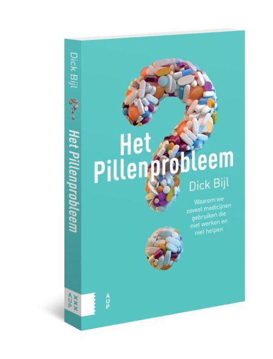 Het pillenprobleem - Dick Bijl |