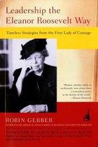 Boek cover Leadership Eleanor Roosevelt W van Robin Gerber