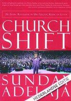 Sunday, Church shift