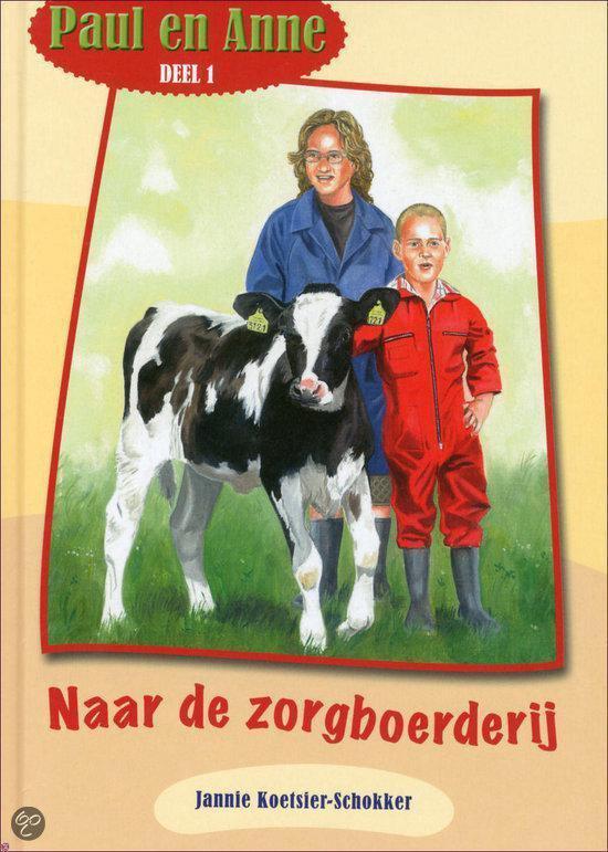 Paul En Anne Naar De Zorgboerderij - Koetsier-S, J. pdf epub