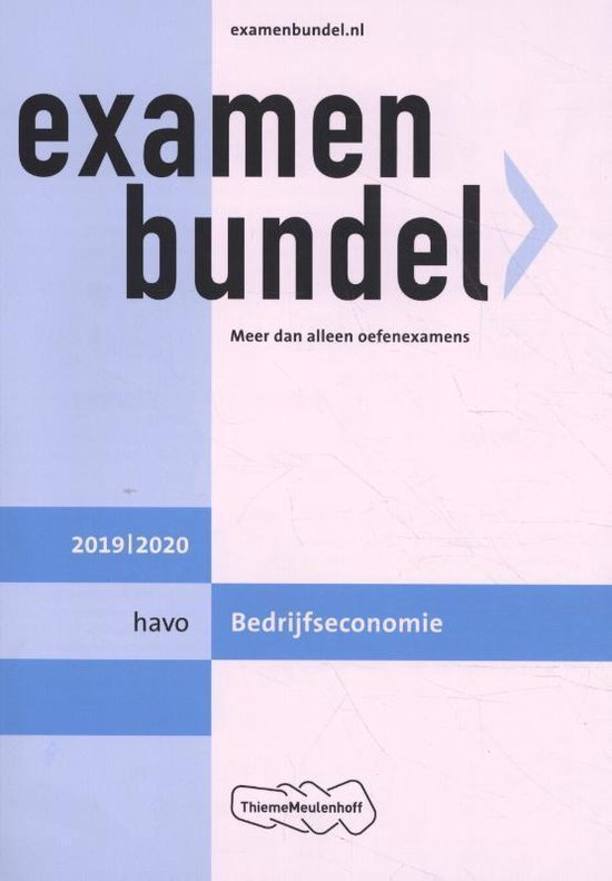 Examenbundel havo Bedrijfseconomie 2019/2020 - A. Maurer |