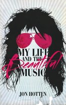 Omslag My Life And The Beautiful Music