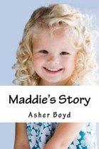 Maddie's Story