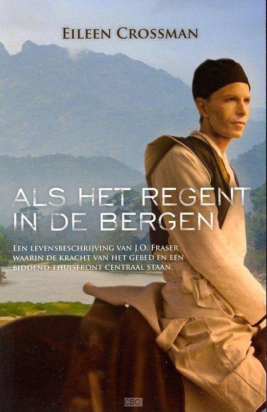 Als Het Regent In De Bergen - Eileen Crossman  
