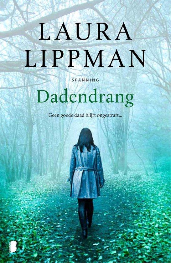 Dadendrang - Laura Lippman  