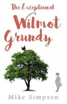 The Exceptional Wilmot Grundy
