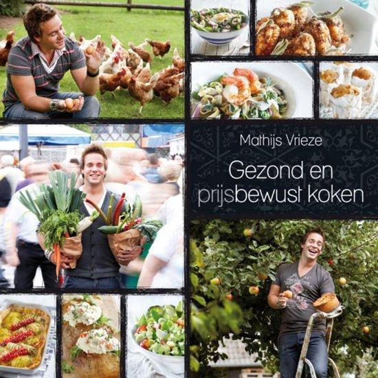 Boek cover Gezond en (prijs)bewust koken van Mathijs Vrieze (Hardcover)