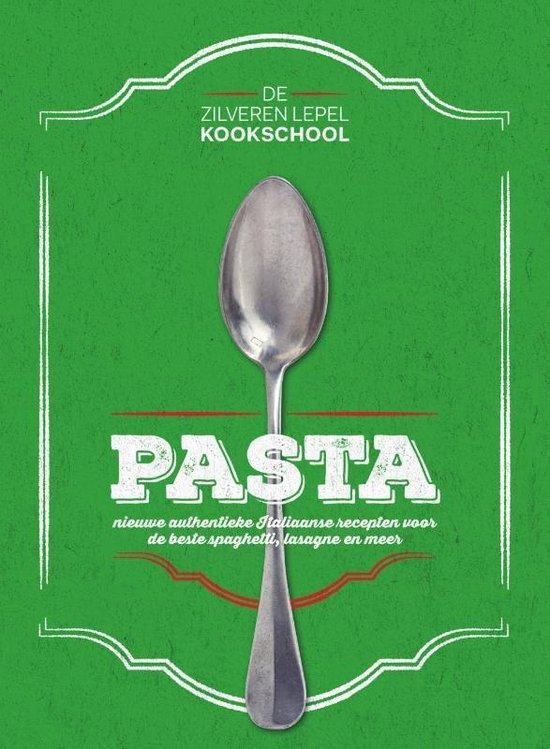 Boek cover De Zilveren Lepel Kookschool  -   Pasta van  (Hardcover)