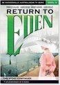 Return To Eden deel 2