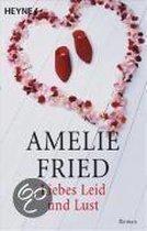 Boek cover Liebes Leid und Lust van Amelie Fried