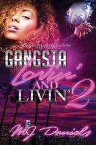 Gangsta Lovin and Livin 2