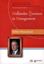 Hollandse Meesters in Management - Willem Mastenbroek over verandermanagement en onderhandelen (luisterboek)
