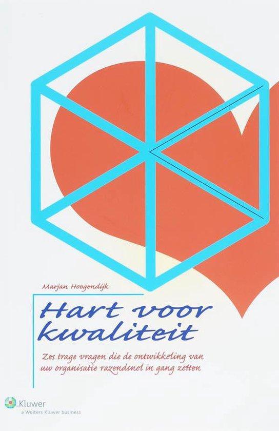 Cover van het boek 'Hart voor kwaliteit / druk 1' van Marjan Hoogendijk