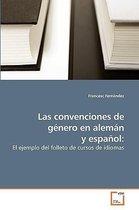 Las Convenciones de Genero En Aleman y Espanol