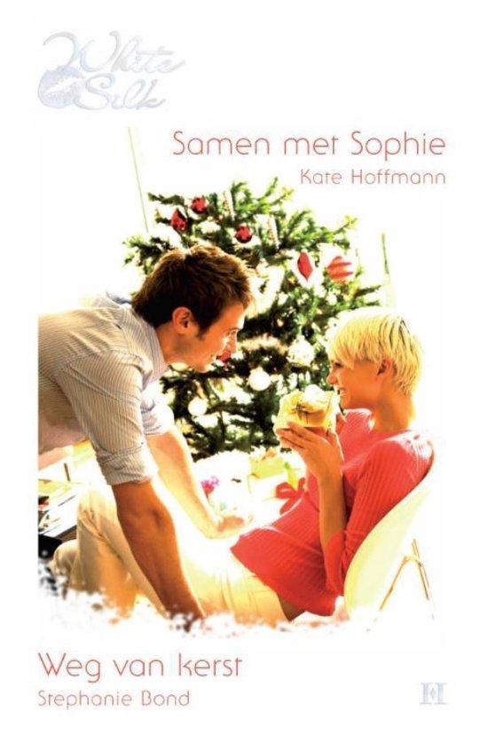 Samen met Sophie / Weg van kerst, 2-in-1 - Kate Hoffmann  