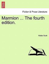 Marmion ... the Fourth Edition.