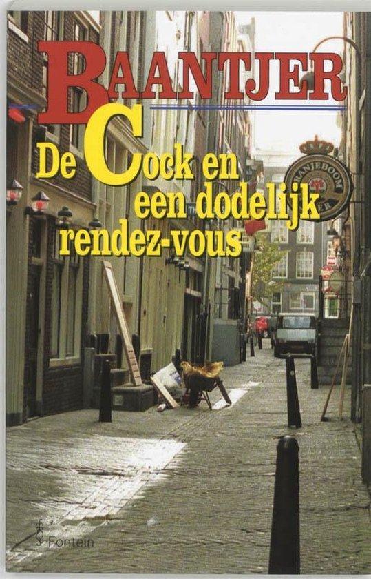Baantjer 47 - De Cock en een dodelijk rendez-vous - A.C. Baantjer |