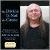 The Divine Is Not the Cause