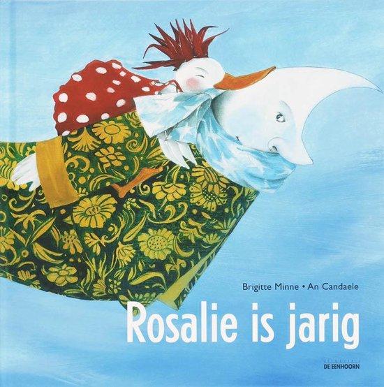 Rosalie is jarig - Brigitte Minne |