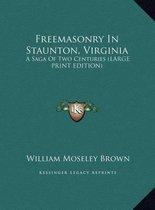 Freemasonry in Staunton, Virginia