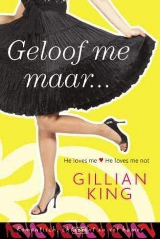 Cover van het boek 'Geloof Me Maar'