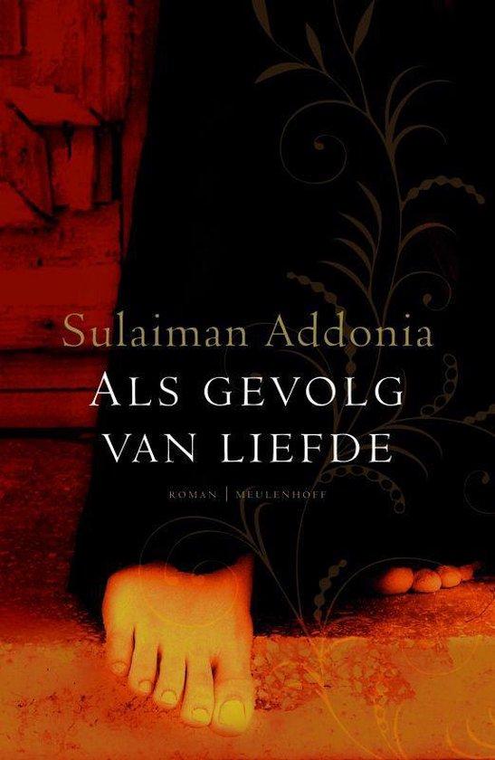 Als Gevolg Van Liefde - S. Addonia | Fthsonline.com