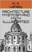 Architecture Mysticism And Myth (Illustrated)