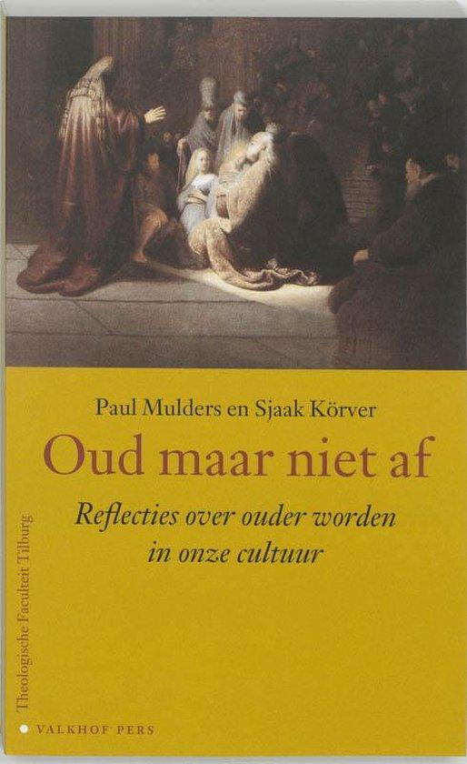 Publiekslezingen Theologische Faculteit Tilburg - Oud maar niet af - P. Mulders | Readingchampions.org.uk
