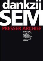 Dankzij Sem Presser archief. Nederlandse fotografie projecten 2000-2015 gesteund door de Stichting Sem Presser Archief