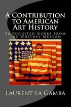 A Contribution to American Art History