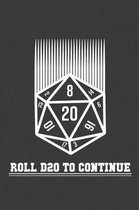 Roll D20 to Continue