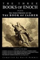The Three Books of Enoch, Plus the Enoch Portions of the Book of Jasher