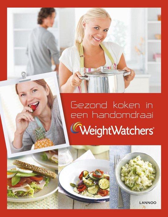 Weight Watchers: Gezond koken in een handomdraai - Hilde Smeesters |